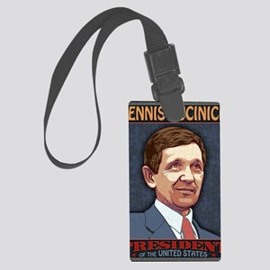 Kucinich-Pres copy-LG Large Luggage Tag