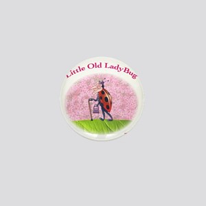 Little Old LadyBug Mini Button