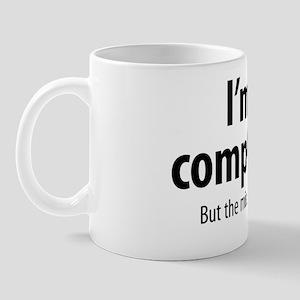 complete idiot 2 Mug