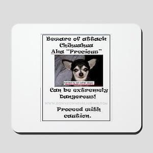 Souvenir Beware of attack Chihuahua Mousepad