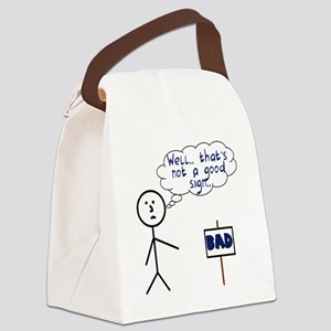 bad sign Canvas Lunch Bag