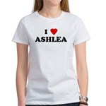 I Love ASHLEA Women's T-Shirt