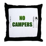 No Campers Throw Pillow