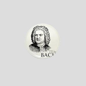 ill_be-bach Mini Button