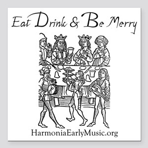 """eat_drink_merry Square Car Magnet 3"""" x 3"""""""
