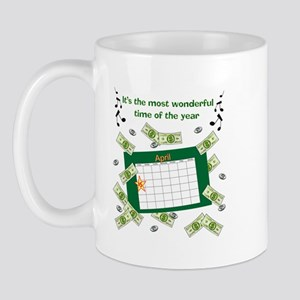 Income Tax Time Mug