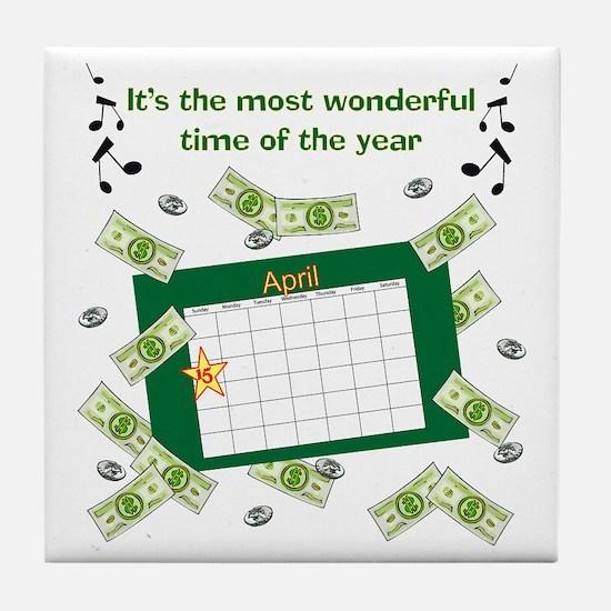 Income Tax Time Tile Coaster