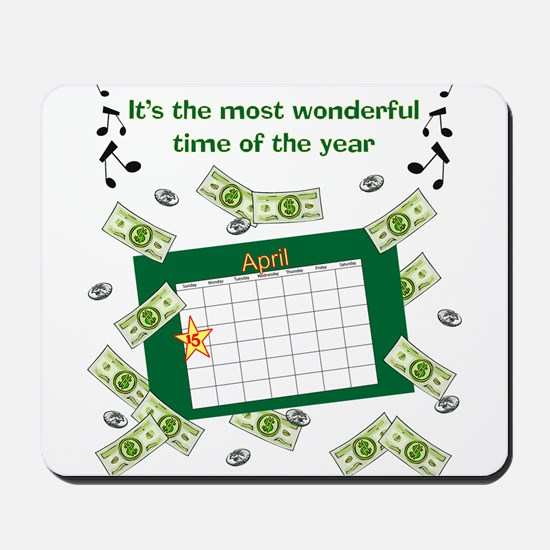 Income Tax Time Mousepad