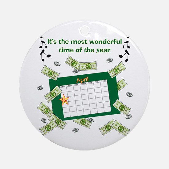 Income Tax Time Ornament (Round)