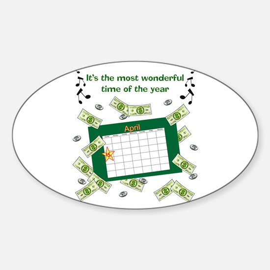 Income Tax Time Oval Decal