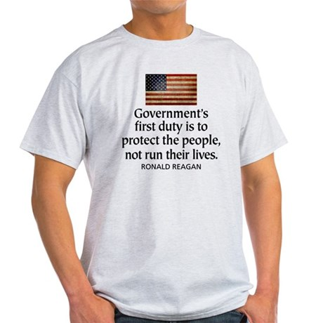 Governments first duty Light T-Shirt