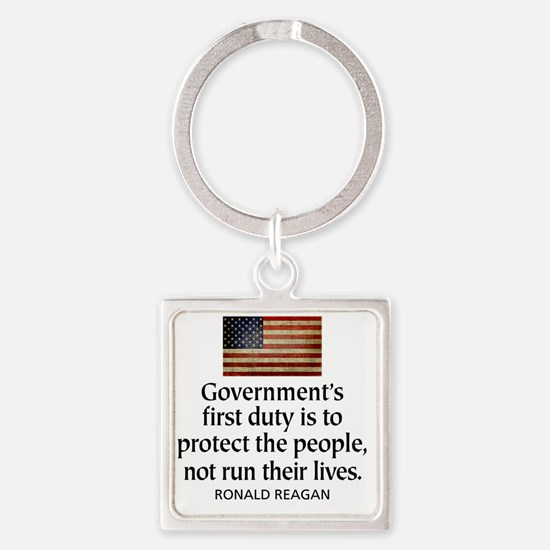 Governments first duty Square Keychain