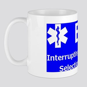Interrupting the Natural Selection Proc Mug