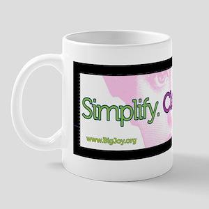 simplify bumper sticker Mug