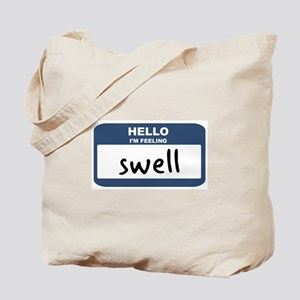 Feeling swell Tote Bag