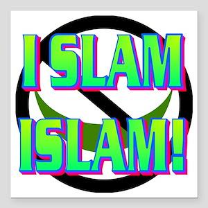 "I SLAM ISLAM(white) Square Car Magnet 3"" x 3"""
