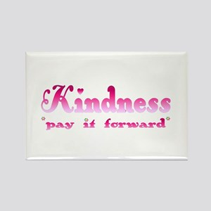 KINDNESS-pay it forward Rectangle Magnet
