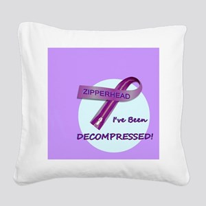2-ButtonIveBeenDecompressed Square Canvas Pillow
