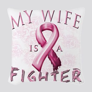 My Wife is a Fighter Pink Woven Throw Pillow