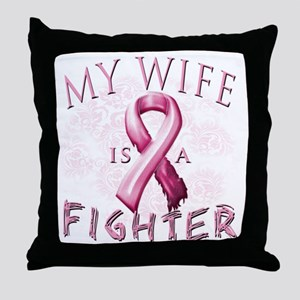My Wife is a Fighter Pink Throw Pillow