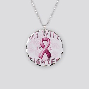My Wife is a Fighter Pink Necklace Circle Charm