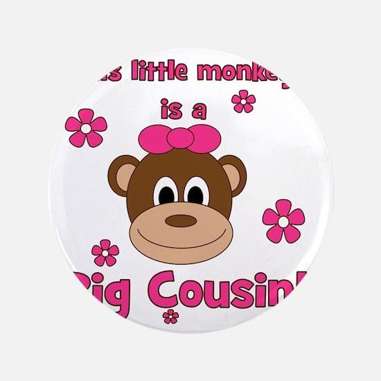 """thislittlemonkey_bigcousin_girl 3.5"""" Button"""