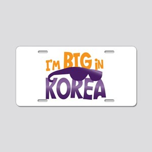 Im BIG in KOREA! Aluminum License Plate