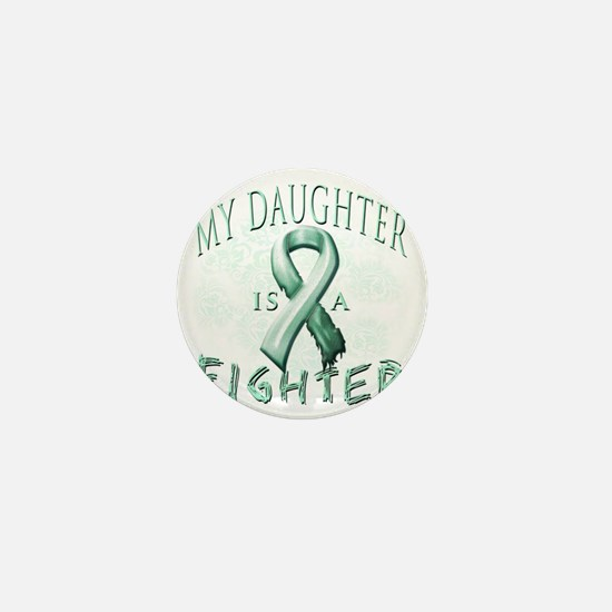 My Daughter is a Fighter Teal Mini Button