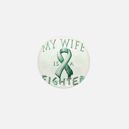 My Wife is a Fighter Teal Mini Button