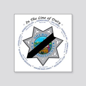 "In the Line of Duty Square Sticker 3"" x 3"""