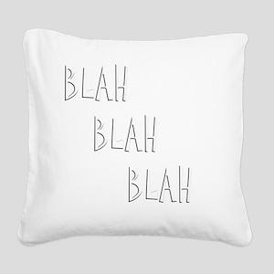 Blah3 Square Canvas Pillow