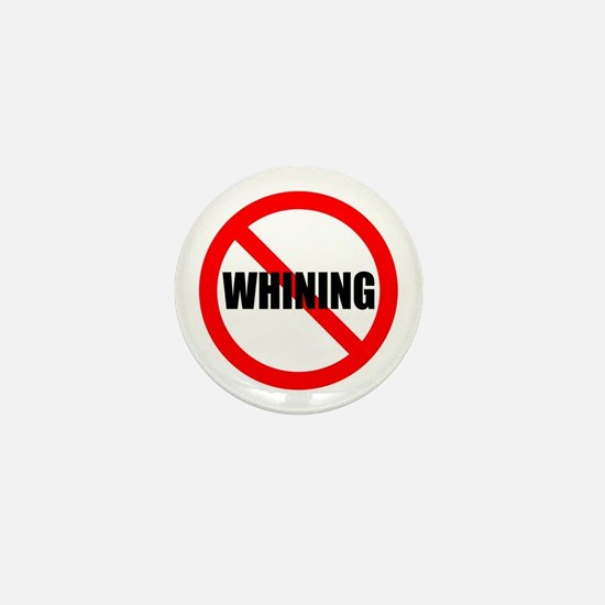 No Whining for black Mini Button