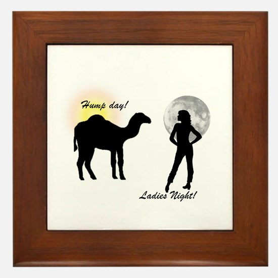 Hump Day, Ladies Night Framed Tile