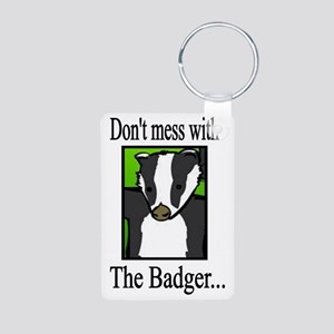 dont mess w badger Aluminum Photo Keychain