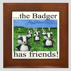 2-badger has friends Framed Tile