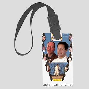 4-CAPTAIN CATHOLIC - EPISODES IV Large Luggage Tag