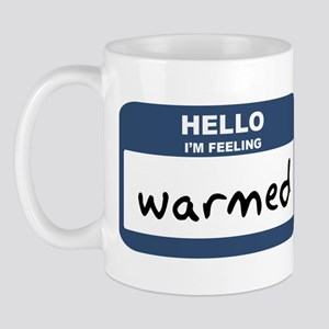 Feeling warmed Mug