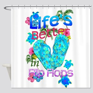 Life Is Better In Flip Flops Shower Curtain