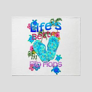 Life Is Better In Flip Flops Throw Blanket