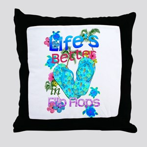 Life Is Better In Flip Flops Throw Pillow
