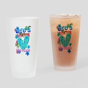 Life Is Better In Flip Flops Drinking Glass