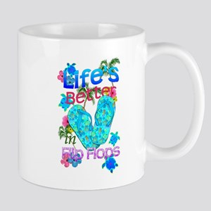 Life Is Better In Flip Flops Mugs