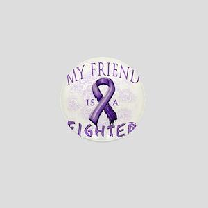 My Friend Is A Fighter Purple Mini Button