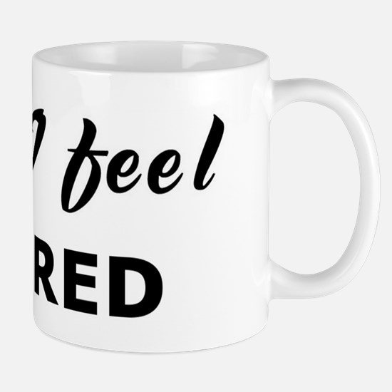 Today I feel allured Mug