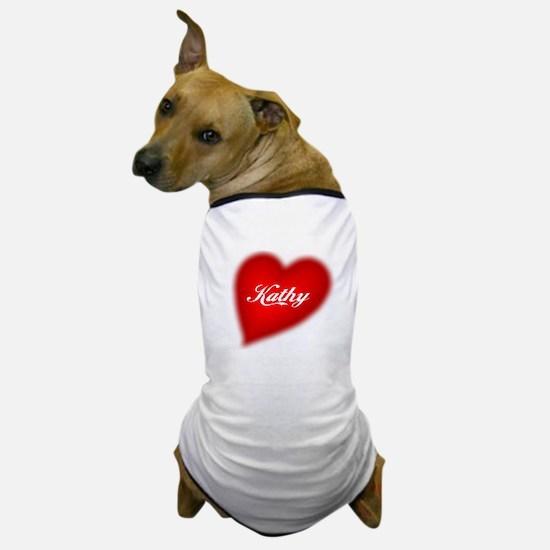 I love Kathy products Dog T-Shirt