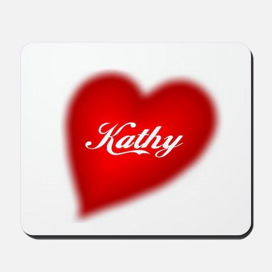 I love Kathy products Mousepad