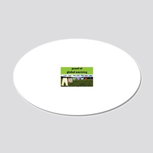 Proof of Global Warming 20x12 Oval Wall Decal