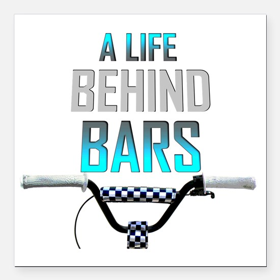 "Life Behind Bars Square Car Magnet 3"" x 3"""