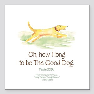 "Good Dog-circle Square Car Magnet 3"" x 3"""