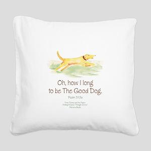 Good Dog-circle Square Canvas Pillow